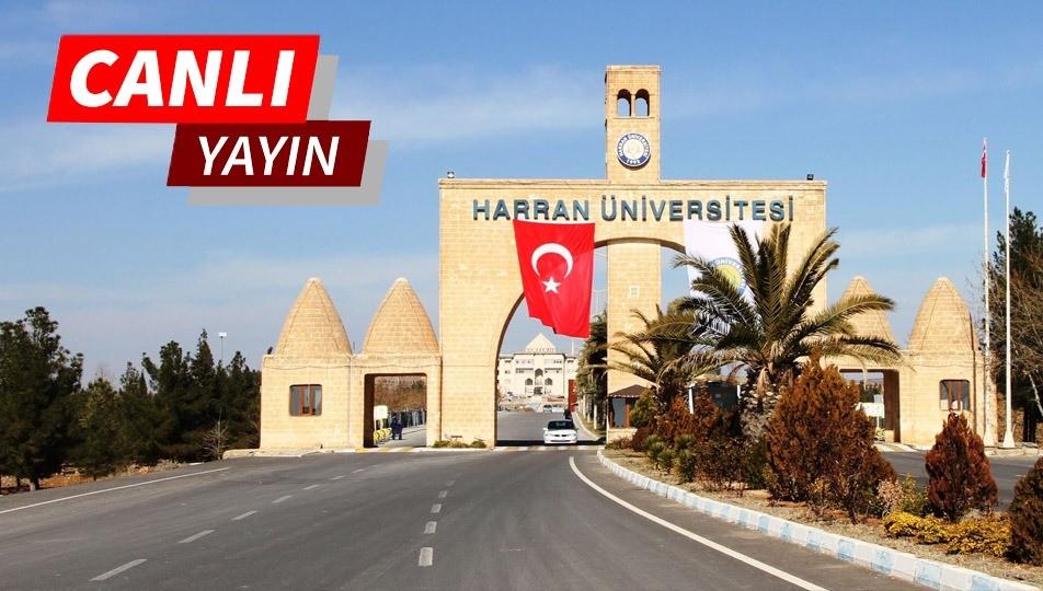Harran üniversitesi adaylara özel canlı yayın Urfa Haber